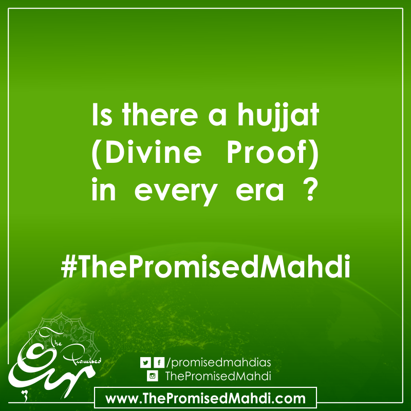 Necessity of Divine Proof Imam Mahdi as